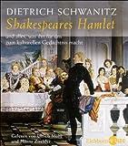 Dietrich Schwanitz: Shakespeares Hamlet