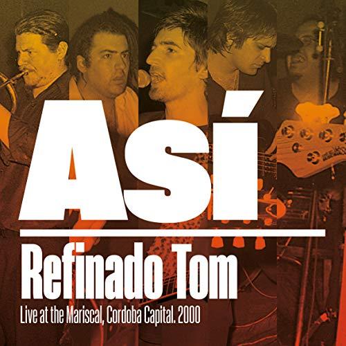 Asi (Live At The Mariscal, Cordoba)