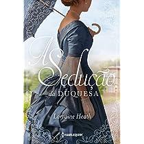 eBook A sedução da duquesa (Irmãos Trewlove Livro 4)