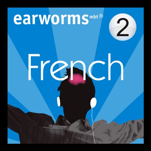 Rapid French: Volume 2                   By:                                                                                                                                 Earworms Learning                               Narrated by:                                                                                                                                 Marlon Lodge                      Length: 1 hr and 13 mins     106 ratings     Overall 4.2