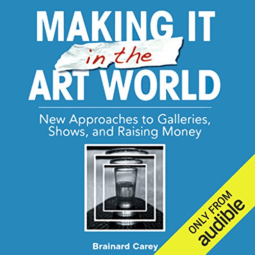 Making It in the Art World audiobook cover art