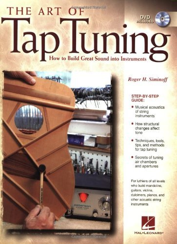Art of Tap Tuning How to Build Great Sound into Instruments