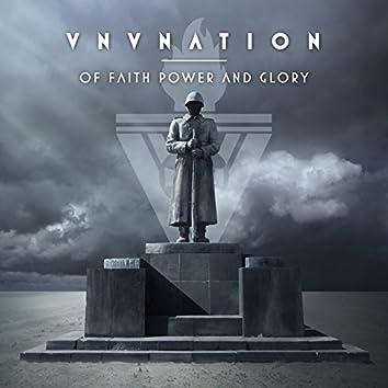 Of Faith, Power and Glory