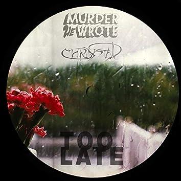 Too Late (Pt. 2) [feat. Chrystal] [Radio Edit]