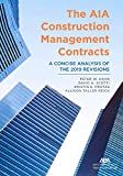 The Aia Construction Management Contracts: A Concise Analysis of the 2019 Revisions