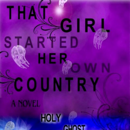 That Girl Started Her Own Country audiobook cover art
