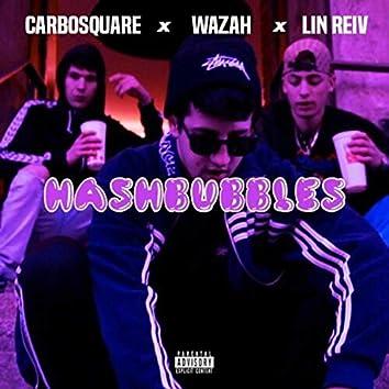 Hashbubbles (feat. Wazah & Lin Reiv)