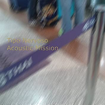 Acoustic Mission