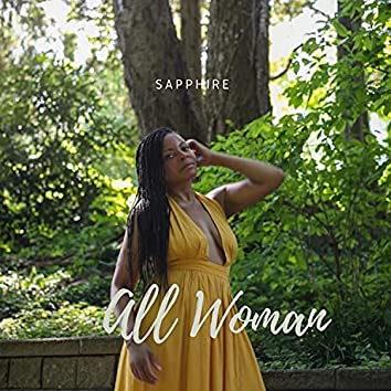 All Woman (feat. Madmannise)