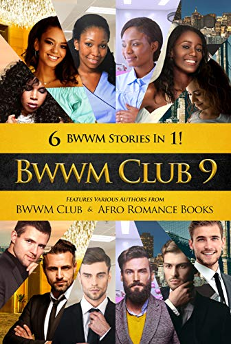 BWWM Club 9: BWWM, Surprise Quads, Forbidden Surrogate, Untold Secret, Forbidden Quadurplets, Billionaire Romance (Swirl Love) (English Edition)