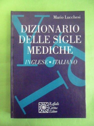 Dizionario delle sigle mediche inglese-italiano