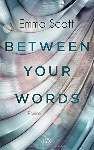 Buchseite und Rezensionen zu 'Between Your Words' von Emma Scott