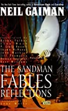 Sandman, The: Fables & Reflections - Book VI (Sandman Collected Library) 3rd (third) Printing Edition by Neil Gaiman published by Vertigo (1994)