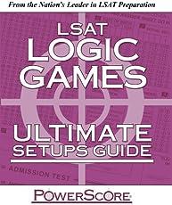 The PowerScore LSAT Logic Games Ultimate Setups Guide (Powerscore Test Preparation)
