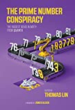 The Prime Number Conspiracy: The Biggest Ideas in Math from Quanta (The MIT Press)