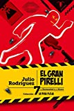 El gran Pirelli: 7 (La Risa Floja)