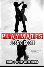 Playmates: Volume 1 (Wilde Twins)