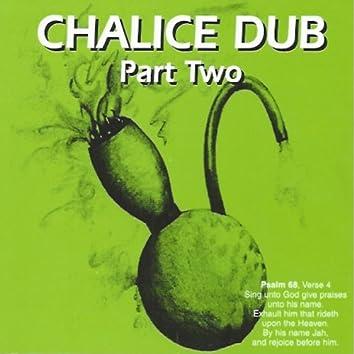 Chalice Dub Part Two (Pt. 2)