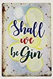 RKO SHALL WE BE Ginebra (Begin), Divertido Gin Tonic Tónico gift-parent - 30 x 20 cm