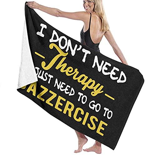 521 I Don't Need Therapy I Just Need To Go To Jazzercise Toallas De Bañobe Secado Rápido Toallas Baño Suave Toalla De Piscina Poliéster Toalla De Playa para Piscina Regalo Playa,80X130Cm