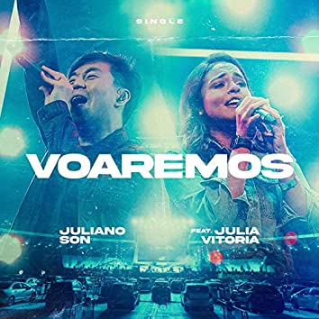 Voaremos (Soaring in Surrender)