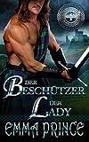 Der Beschützer der Lady: Highland Bodyguards, Buch Eins