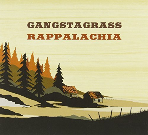 Rappalachia by Gangstagrass (2012-06-05)