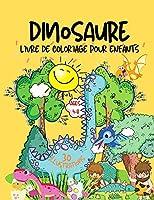 Livre de coloriage de dinosaures pour les enfants: Un cadeau idéal pour les garçons et les filles de 4 à 8 ans.