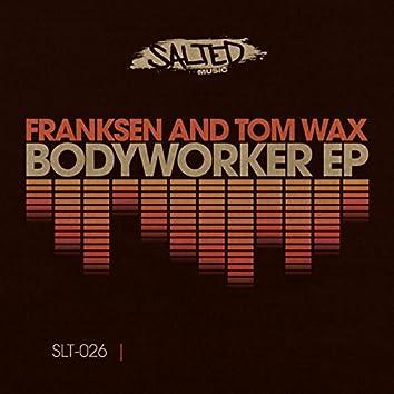 Bodyworker EP