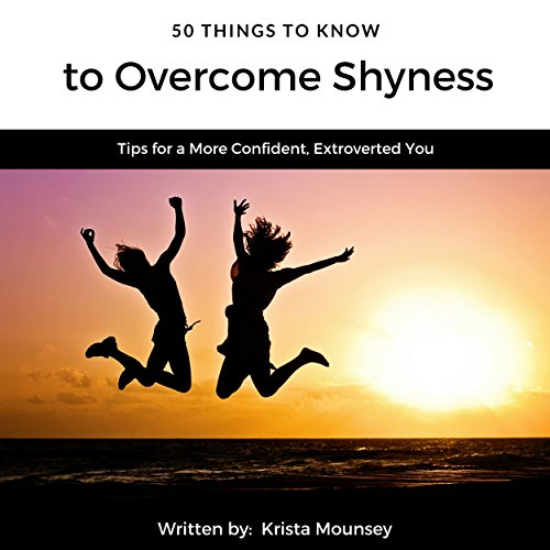 50 Things to Know to Overcome Shyness Titelbild