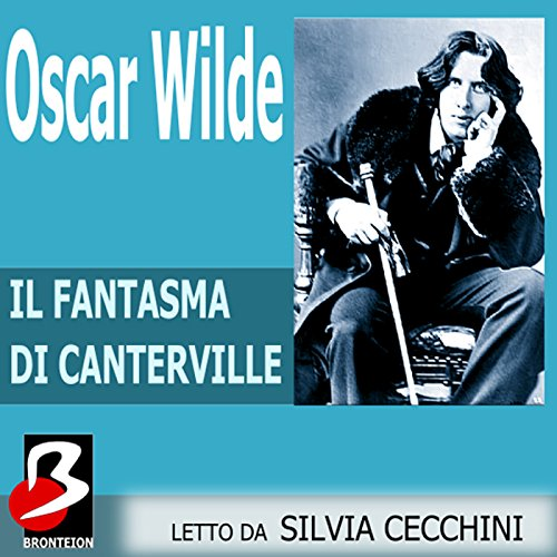 Il Fantasma di Canterville [The Canterville Ghost] audiobook cover art