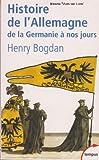Histoire de l'Allemagne (De la Germanie à nos jours) - Perrin - 01/01/2003