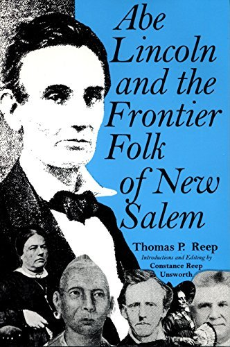 Abe Lincoln and the Frontier Folk of New Salem