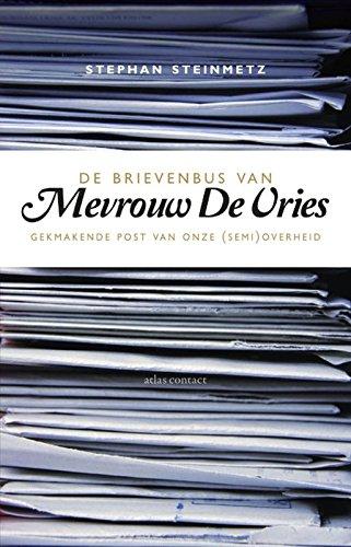 De brievenbus van Mevrouw De Vries: Gekmakende post van onze (semi-)overheid