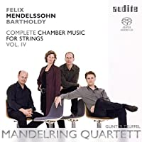 MENDELSSOHN: COMPLETE CHAMBER MUSIC FOR STRINGS VOL.4 by Mandelring Quartet