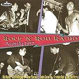 Rock 'n' Roll Radio - Australia 1957 (Live)
