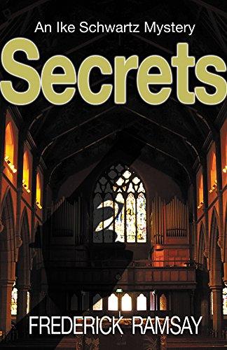 Secrets: An Ike Schwartz Mystery (Ike Schwartz Series Book 2) (English Edition)