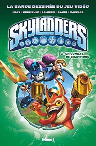 Skylanders - Tome 03: Un Combat de champions