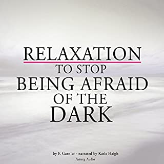 Relaxation to stop being afraid of the dark cover art