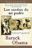 Los sueños de mi padre: Una historia de raza y herencia / Dreams From My Father (Spanish Edition)
