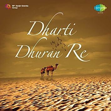 Dharti Dhuran Re