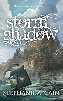 Stormshadow (Storms in Amethir Book 2) by [Stephanie A. Cain]