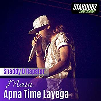 Main Apna Time Layega - Single