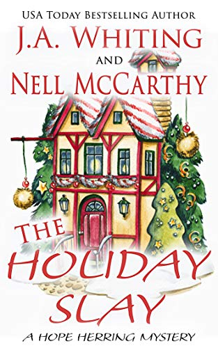 The Holiday Slay (A Hope Herring Mystery Book 3) by [J A  Whiting, Nell  McCarthy]