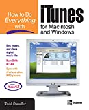 How to Do Everything with iTunes for Macintosh and Windows (How to Do Everything)