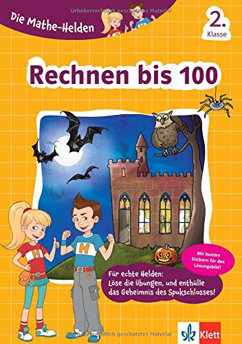Klett Die Mathe-Helden Rechnen bis 100 2. Klasse, Mathematik Grundschule (mit Stickern)
