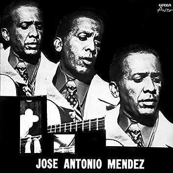 José Antonio Méndez (Remasterizado)
