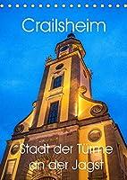 Crailsheim - Stadt der Tuerme an der Jagst (Tischkalender 2022 DIN A5 hoch): Erleben Sie einmalige Eindruecke der historischen Stadt Crailsheim (Geburtstagskalender, 14 Seiten )