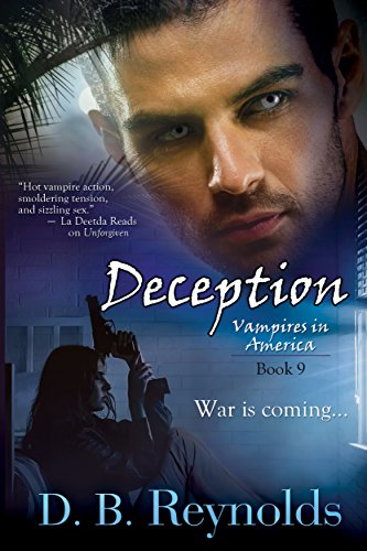 Deception (Vampires In America Book 9) by [D. B. Reynolds]