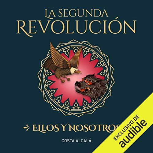 Diseño de la portada del título La Segunda Revolución. Ellos Y Nosotros (Narración en Castellano)